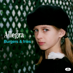 ALLEGRA Burger & fries (EP)