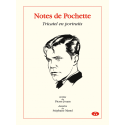 Notes de Pochette - Tricatel en portraits
